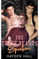 The Three Hearts Equation (College Boys of New Haven Book 2) Kindle Edition