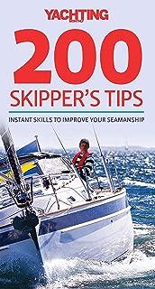 200 Skipper's Tips: Instant Skills to Improve Your Seamanship