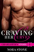Craving Her Curves (Craving Her Curves Series Book 1)