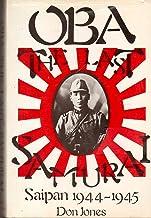 Oba, the Last Samurai: Saipan 1944-45