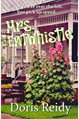 Mrs. Entwhistle: Once you're over the hill, you pick up speed. Kindle Edition