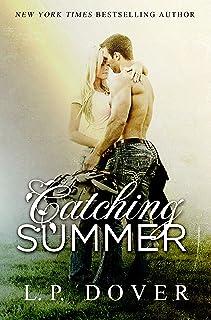Catching Summer: A Second Chances Novel (Second Chances Series Book 6)