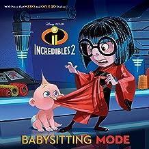 Babysitting Mode (Disney/Pixar Incredibles 2) (Pictureback(R))