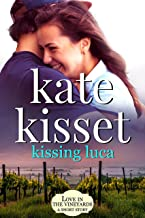 Kissing Luca (Wine Country Romance Series)