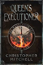 The Magelands Epic: The Queen's Executioner (Book 1)