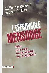 L'effroyable mensonge (CAHIERS LIBRES) Format Kindle