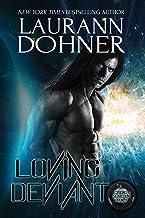 Loving Deviant (Cyborg Seduction Book 9)