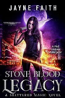 Stone Blood Legacy: A Fae Urban Fantasy (Stone Blood Series Book 2)