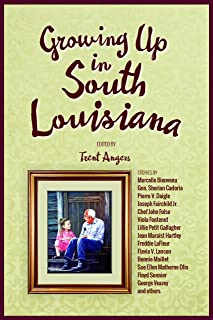 Growing Up in South Louisana