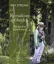 Remaking a Garden- The Laskett Transformed