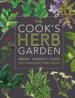 The Cook's Herb Garden: Grow, Harvest, Cook