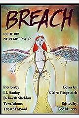 Breach - Issue #12: NZ and Australian SF, Horror and Dark Fantasy Kindle Edition