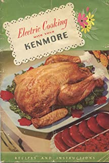 Electric Cooking with Your Kenmore: Recipes and Instructions