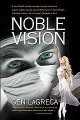 Noble Vision: A Novel Kindle Edition