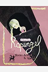 Rapunzel Stories Around the World (Multicultural Fairy Tales) Kindle Edition