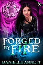 Forged by Fire: An Urban Fantasy Novel (Blood and Magic Book 6)