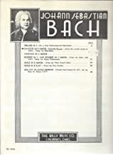 Bach: Gavotte in B Minor, Originally Bourree (From the Second Sonata for Violin) Arranged for Piano Solo (Full Page Biography on Bach)