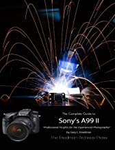 The Friedman Archives Guide to Sony's A99 Ii