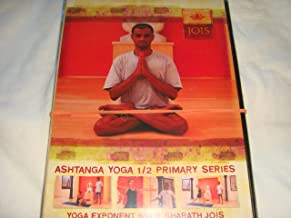Jois Ashtanga Yoga 1/2 Primary Series (Dvd From Sri R. Sharath Jois Dvd)