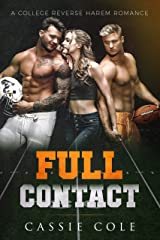 Full Contact: A College Reverse Harem Romance Kindle Edition