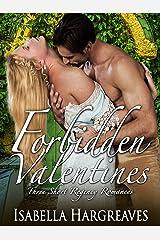 Forbidden Valentines: Three Short Regency Romances Kindle Edition
