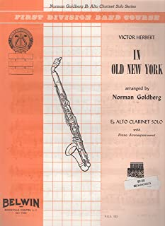 Fred Weber First Division Band Course - Eb ALTO CLARINET Solo with Piano Accompaniment - Victor Herbert IN OLD NEW YORK