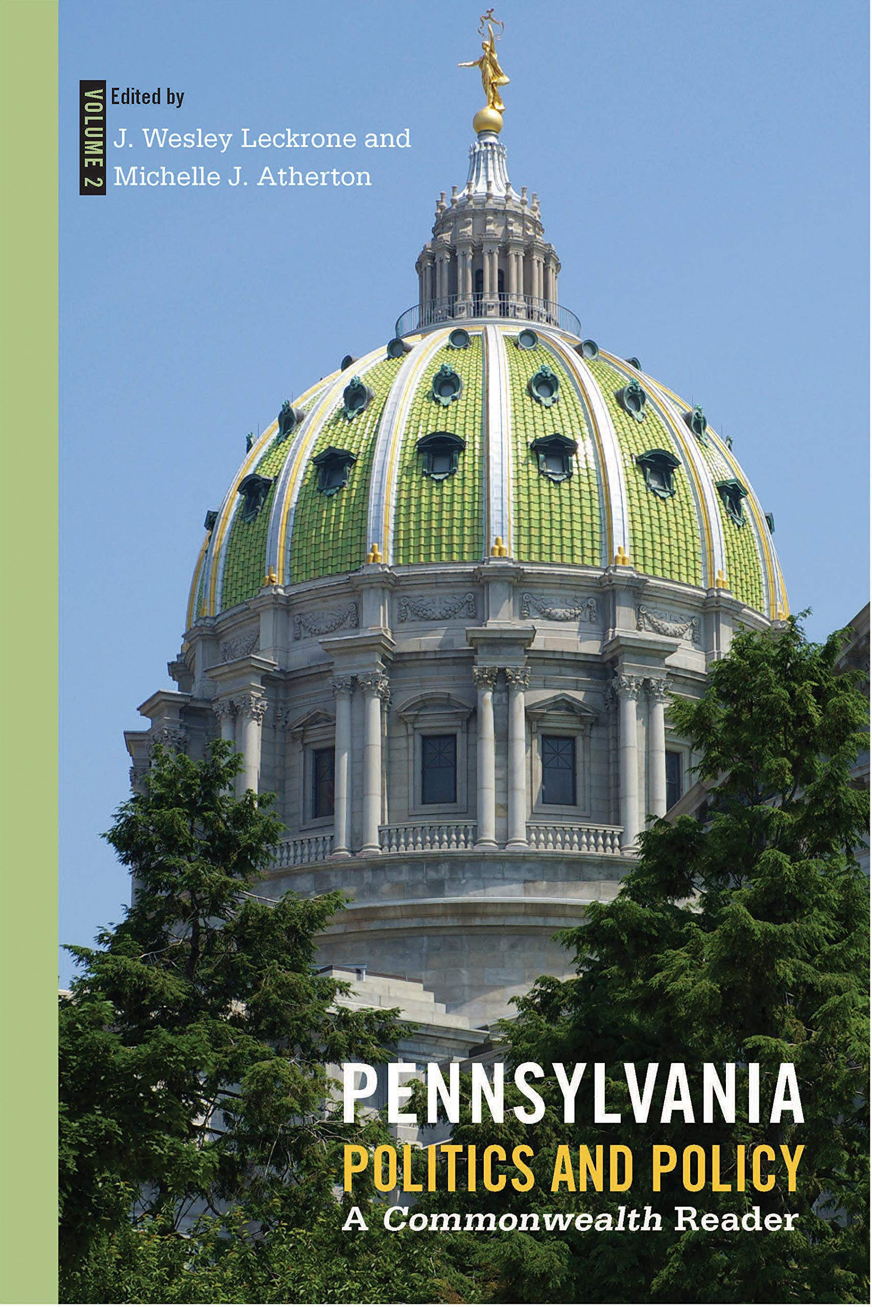 Pennsylvania Politics and Policy, Volume 2: A Commonwealth Reader