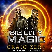 Big City Magic: Hex, Book 1
