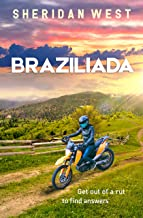 Braziliada: A young woman's journey (English Edition)