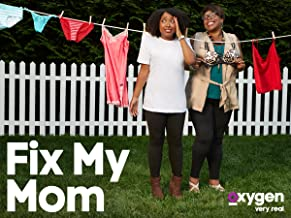 fix my mom episodes