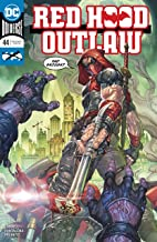 Red Hood: Outlaw (2016-) #44 (Red Hood and the Outlaws (2016-))