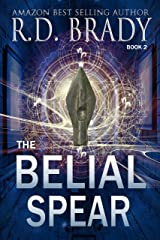 The Belial Spear (The Belial Rebirth Book 2) Kindle Edition