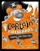 Captain Firebeard's School for Pirates: Pirate School Book 1