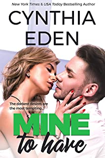 Mine To Have (Mine- Romantic Suspense Book 5)