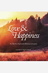 Love & Happiness: A collection of personal reflections and quotes Kindle Edition