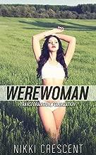 WEREWOMAN (Transformation, Feminization)