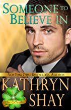Someone To Believe In (The O'Neils Book 1)