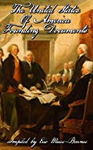 The United States of America Founding Documents (Annotated)