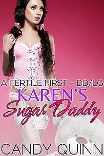 Karen's Sugar Daddy: A Fertile First - DD/LG