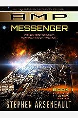 AMP Messenger: (Book 1) Kindle Edition