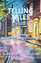 Telling Tales: Coventry, UK City of Culture 2021.