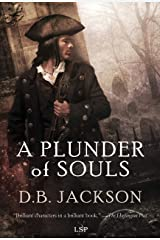 A Plunder of Souls (The Thieftaker Chronicles Book 3) Kindle Edition