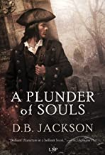 A Plunder of Souls (The Thieftaker Chronicles Book 3)