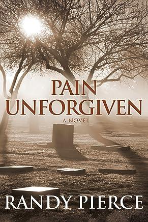Pain Unforgiven (English Edition)