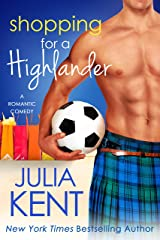 Shopping for a Highlander Kindle Edition