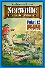 Seewölfe Paket 12: Seewölfe - Piraten der Weltmeere, Band 221 bis 240 (German Edition)