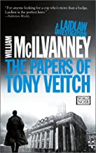 The Papers of Tony Veitch (Laidlaw Trilogy)
