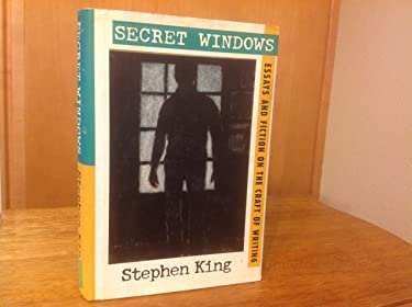 Secret Windows: Essays and Fiction on the Craft of Writing