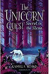 Secret in the Stone: The Unicorn Quest 2 Kindle Edition