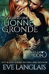 Quand une Lionne Gronde (Le Clan du Lion t. 7) Format Kindle